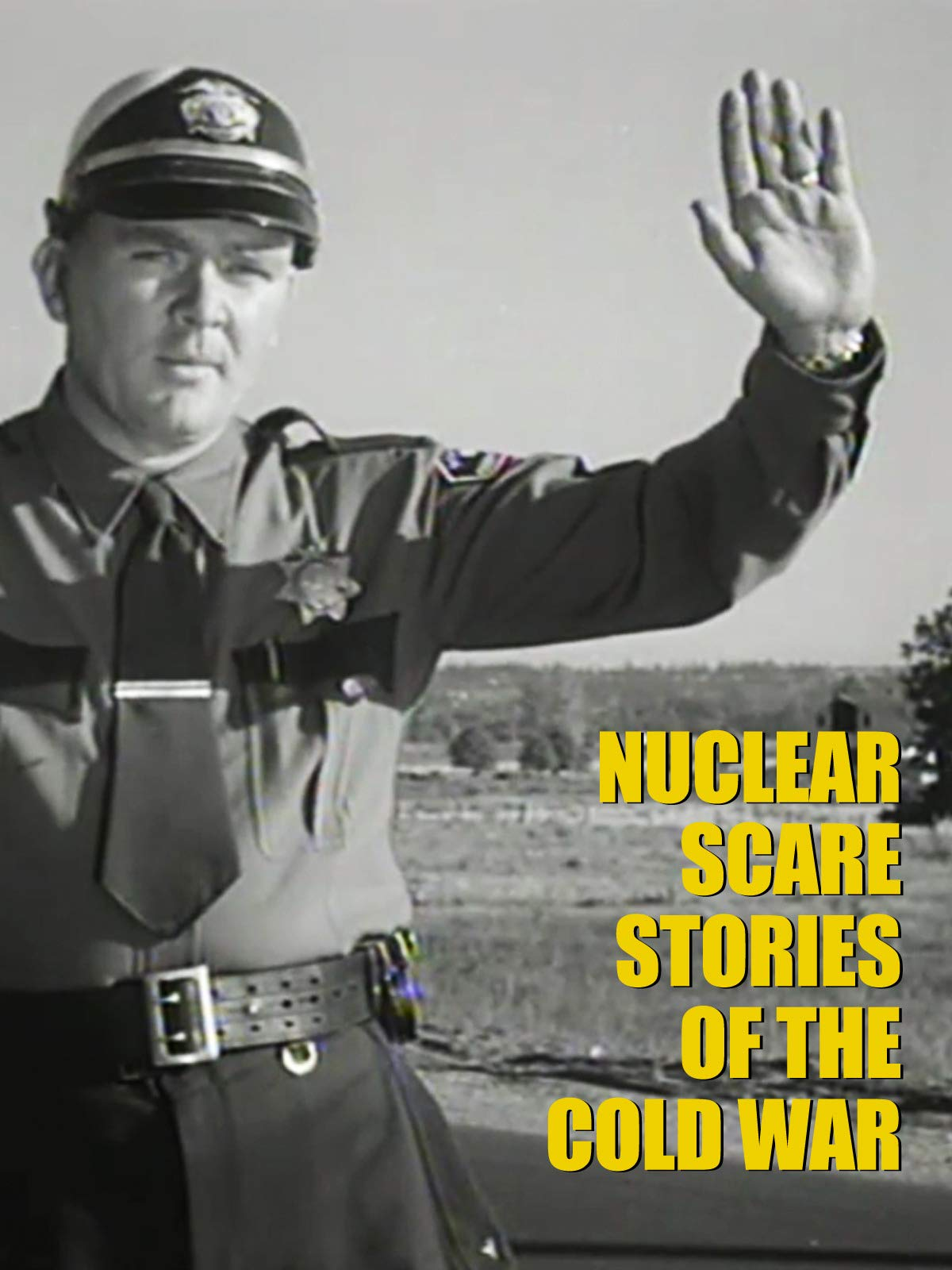 Nuclear Scare Stories of the Cold War on Amazon Prime Video UK