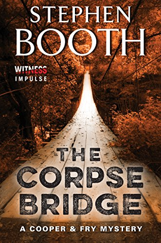 The Corpse Bridge: A Cooper & Fry Mystery (Cooper & Fry Mysteries Book 14)