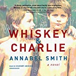 Whiskey and Charlie | Annabel Smith