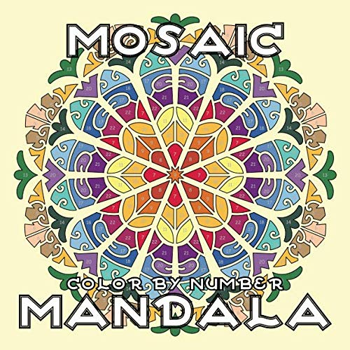 Mosaic Mandala Color By Number Activity Mosaic Coloring Book For