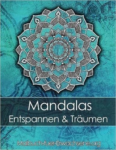 Malbuch Für Erwachsene Mandalas Zum Entspannen Und Träumen Bonus
