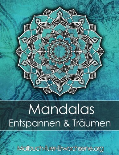 Malbuch Fur Erwachsene Mandalas Zum Entspannen Und Traumen
