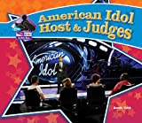 American Idol Host and Judges, Sarah Tieck, 1604539690