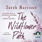 The Wildflower Path | Sarah Harrison