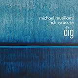Dig: Music Inspired By & Dedicated To Bill Evans