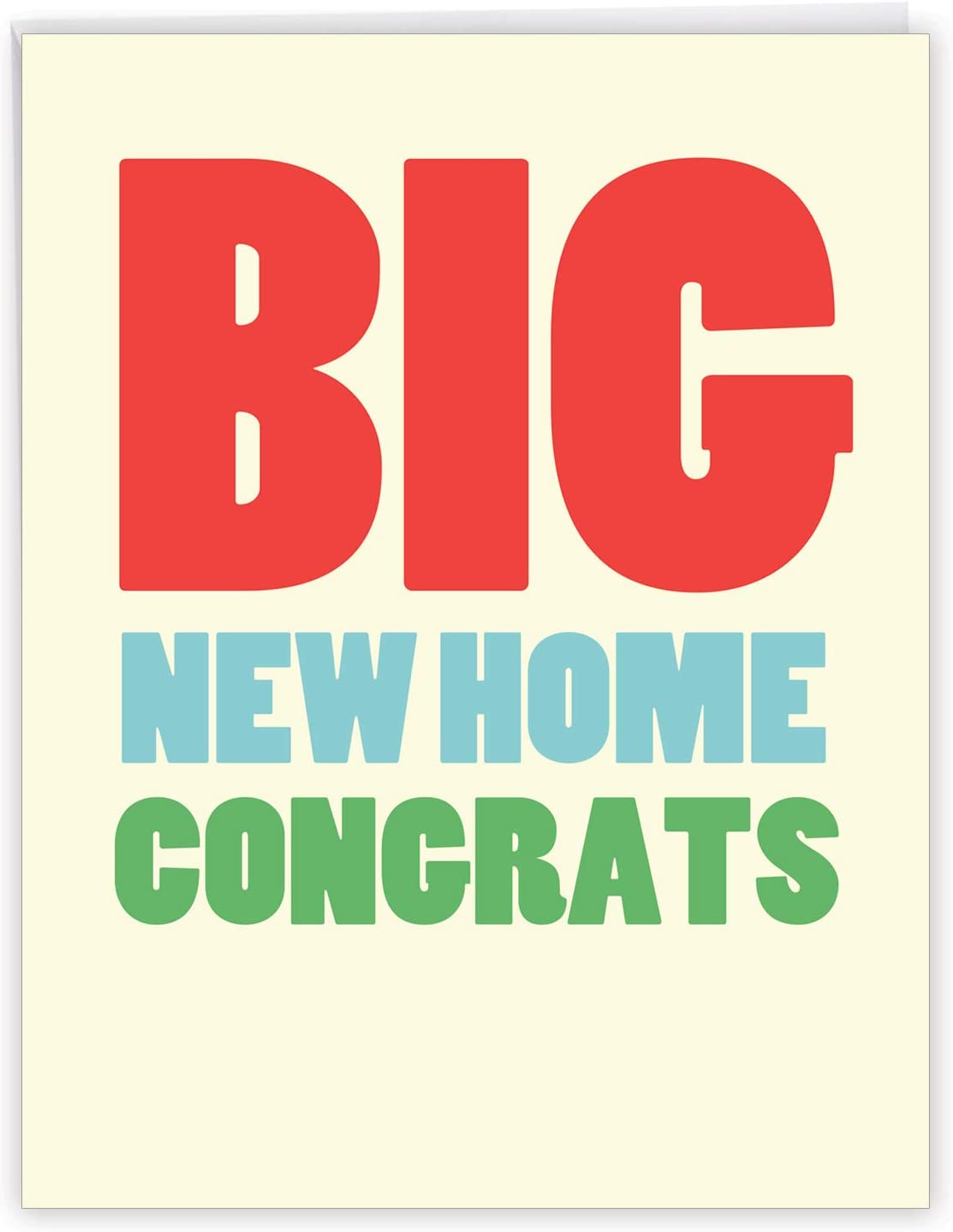 Amazon Com Big New Home Congratulations Greeting Card With Envelope 8 5 X 11 Inch Congrats On You New Home House Congrats And Celebration Homeowner Stationery J2728cgg Office Products
