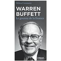 Warren Buffett: Le gourou de la finance.
