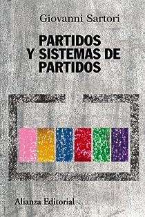 Partidos y sistemas de partidos par Giovanni Sartori