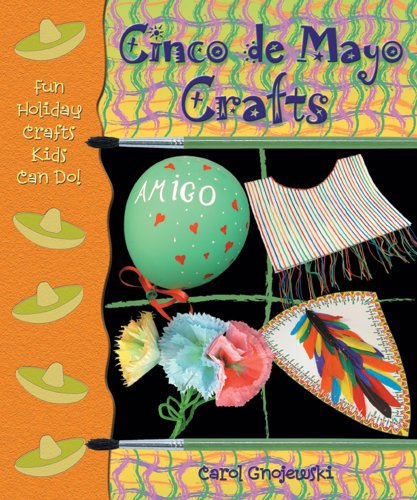 Cinco de Mayo Crafts (Fun Holiday Crafts Kids Can Do!)