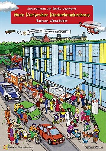Mein Karlsruher Kinderkrankenhaus: Bachems Wimmelbilder