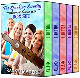 The Spanking Sorority, Volume 4 (Tales of Phi Gamma Beta)