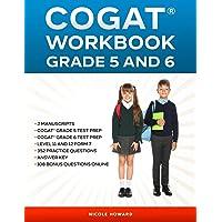 COGAT® WORKBOOK GRADE 5 AND 6: 2 MANUSCRIPTS, COGAT® GRADE 5 TEST PREP, COGAT® GRADE 6 TEST PREP, LEVEL 11 AND 12 FORM 7…