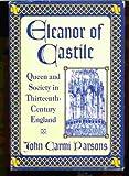 Eleanor of Castile, John C. Parsons, 0312086490