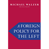 A Foreign Policy for the Left (English Edition)