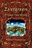 Evergreen, Andrew Scott Ziner, 160594243X