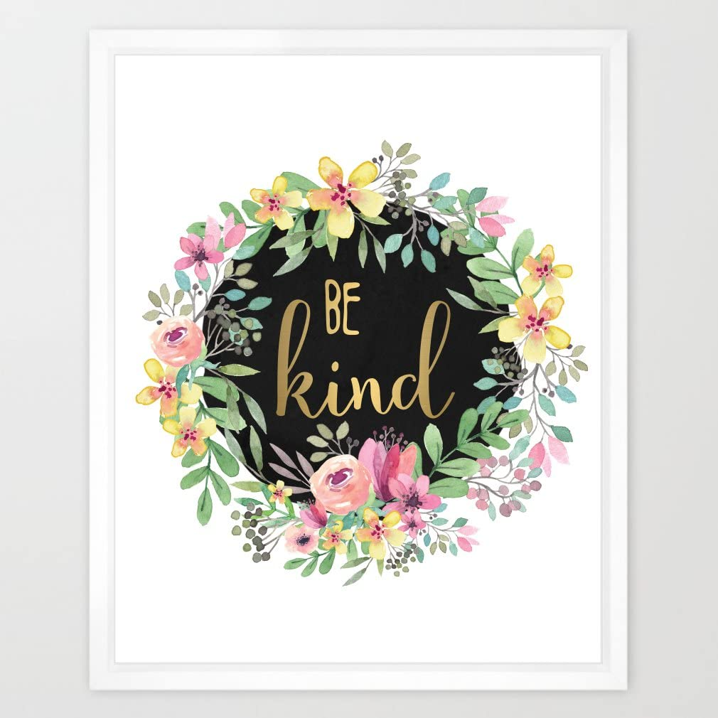 Eleville 8X10 Be kind Real Gold Foil and Floral Watercolor Art Print(Unframed) Kids Wall Art Nursery Art Home Decor Motivational print Inspirational Poster Holiday Gifts Birthday Wedding Gift WG045
