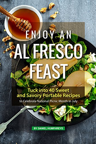 (Enjoy an Al Fresco Feast: Tuck into 40 Sweet and Savory Portable Recipes to Celebrate National Picnic Month in July)