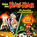 Die Sensation vom Rummelplatz (Kleine Hexe Klavi-Klack 6) | Joachim von Ulmann