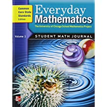 Everyday Mathematics, Grade 5: Student Math Journal, Common Core State Standards Edition, Vol. 1