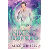 Nixing the End of the World