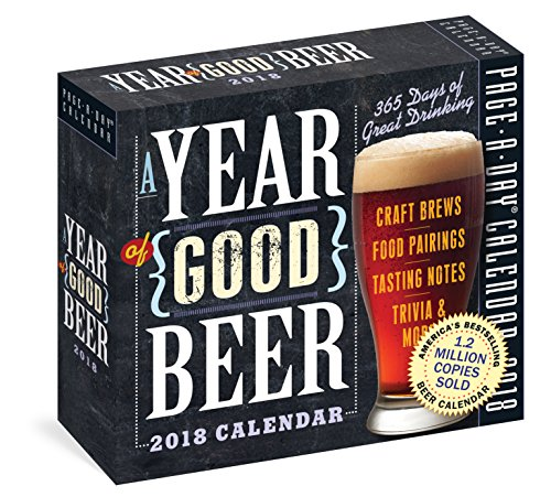 A Year of Good Beer Page-A-Day Calendar 2018 by Workman Publishing