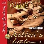 kitten's tale: Siren Publishing Menage Everlasting | Tymber Dalton