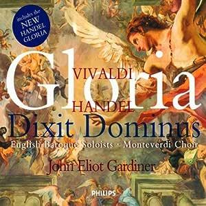 Vivaldi: Gloria / Handel: Dixit Dominus by The Monteverdi Choir, English Baroque Soloists, John Eliot Gardiner Audio CD: The Monteverdi Choir, English Baroque Soloists: Amazon.es: Música