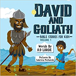 David And Goliath Bible Stories For Kids A D Largie Sabrina