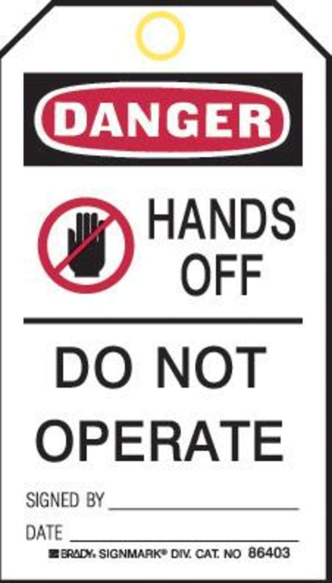 Brady 5 3/4'' X 3'' Black/Red/White Polyester Tags''HANDS OFF DO NOT OPERATE SIGNED BY: DATE:''