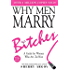 Why Men Marry Bitches: Expanded New Edition - A Guide for Women Who Are Too Nice