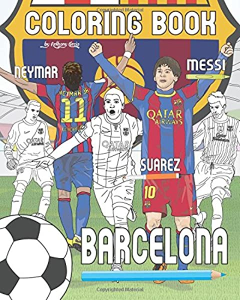 messi neymar suarez and f c barcelona soccer futbol coloring book for adults and kids curcio anthony 9781541397941 amazon com books messi neymar suarez and f c