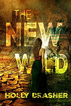 The New Wild by [Brasher, Holly]