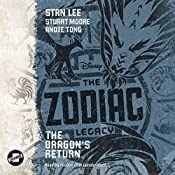 The Dragon's Return: The Zodiac Legacy Series, Book 2 | Stan Lee, Stuart Moore