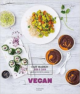 Vegan: Recettes testées à la maison