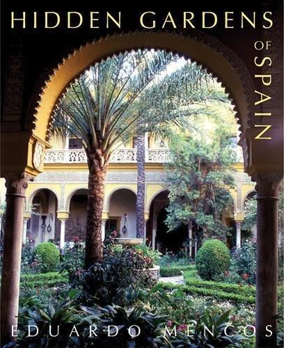 Hidden Gardens of Spain [Idioma Inglés]: Amazon.es: Mencos ...