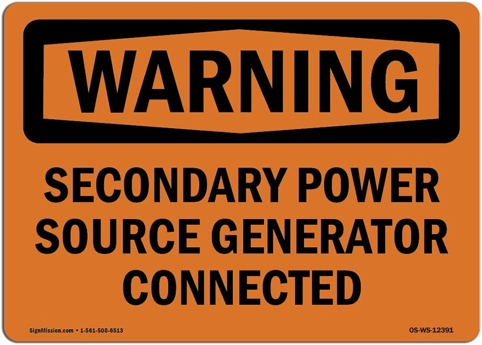 OSHA Warning Sign - Secondary Power Source Generator Connected | Choose from: Aluminum, Rigid Plastic or Vinyl Label Decal | Protect Your Business, Work Site, Warehouse & Shop Area |  Made in The USA