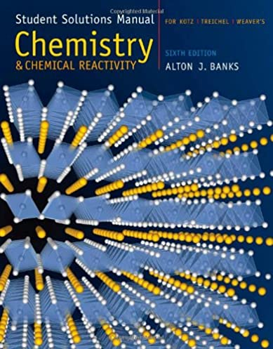 student solutions manual for kotz treichel weaver s chemistry and rh amazon com Chemistry and Chemical Reactivity Kotz Chemistry Reactions
