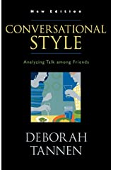 Conversational Style: Analyzing Talk among Friends Paperback