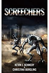 Screechers: A Post-Apocalyptic Novella Kindle Edition