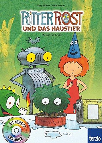 Ritter Rost, Band 12: Ritter Rost und das Haustier: Buch mit CD