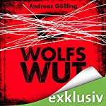 Wolfswut | Andreas Gößling