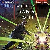 Poor Man's Fight: Poor Man's Fight, Book 1 | Elliott Kay