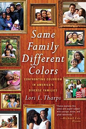 Book Cover: Same Family, Different Colors: Confronting Colorism in America's Diverse Families