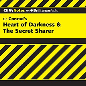 Heart of Darkness & The Secret Sharer: CliffsNotes Audiobook