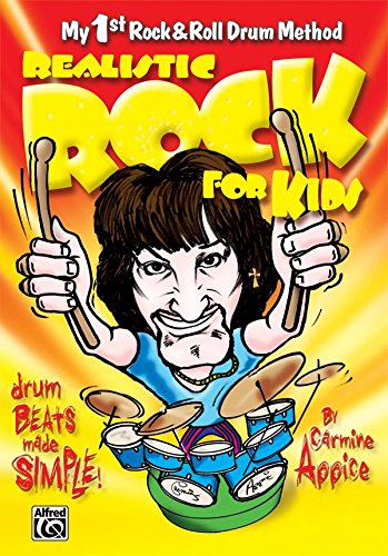 Realistic Rock for Kids: My 1st Rock & Roll Drum Method [Instant Access]