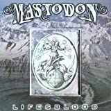 Lifesblood by Mastodon (2001-08-27)
