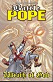 img - for Battle Pope Volume 4: Wrath Of God (v. 4) book / textbook / text book