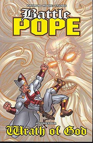 Battle Pope Volume 4: Wrath Of God (v. 4)