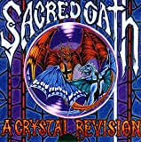 A Crystal Revision by Sacred Oath (2005-10-24)