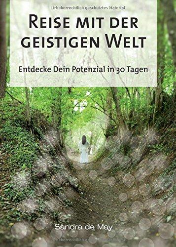 Reise mit der geistigen Welt